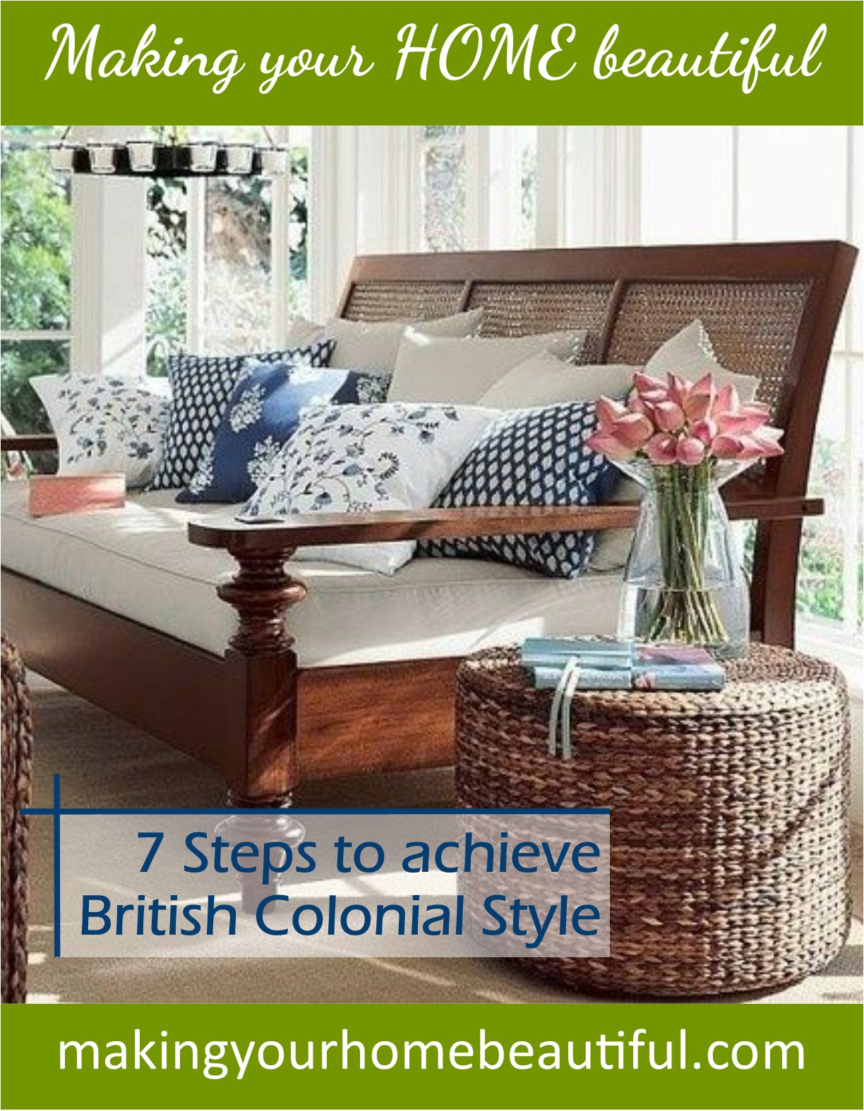 Ernest Hemingway Decorating Style British Colonial Style 7 Steps To Achieve This Look Making
