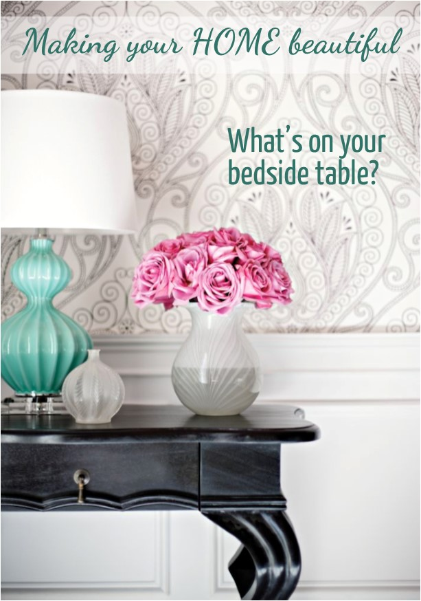 What's on your bedside table?