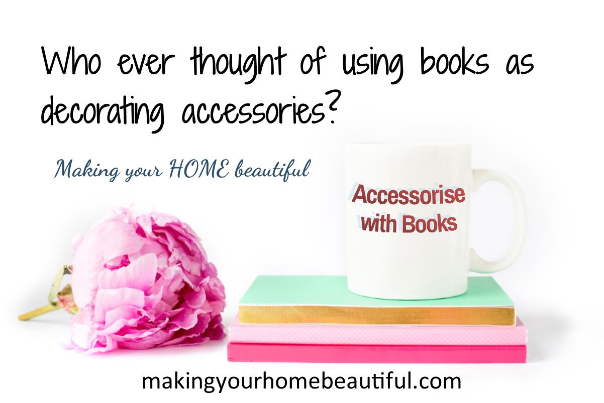 Have you ever thought of using books as decorating accessories