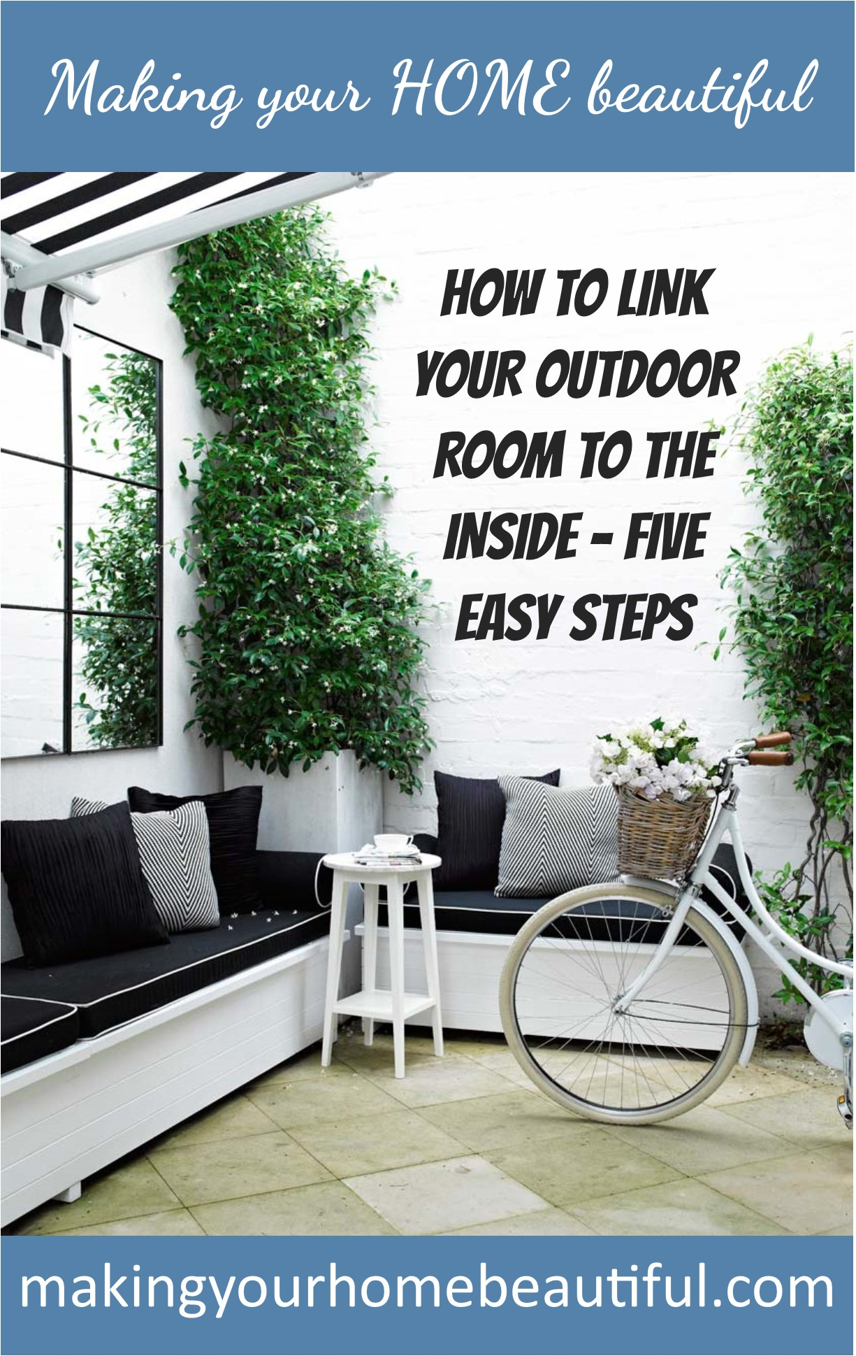 How to link your outdoor room to the inside in 5 easy steps
