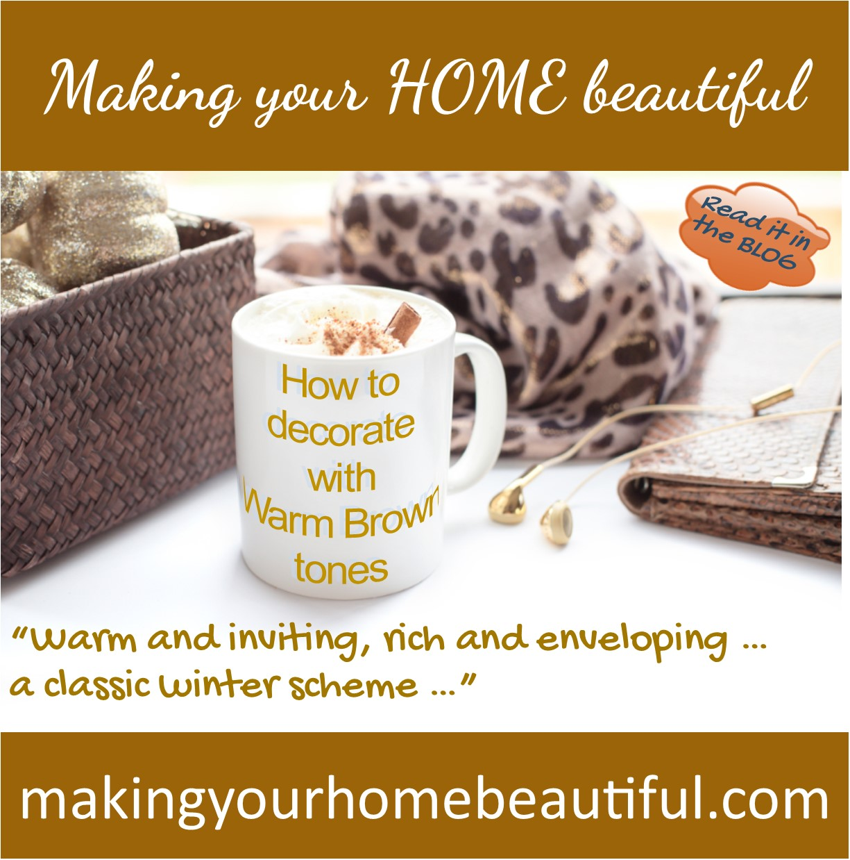 How to decorate with warm brown tones