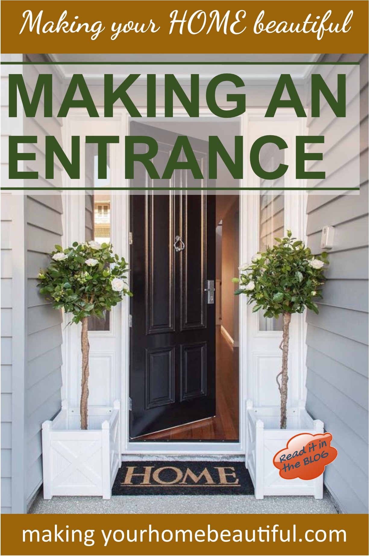 Making an Entrance 5 tips to follow Making your HOME beautiful