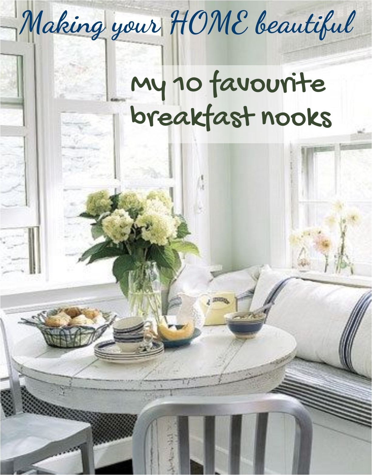 Breakfast Nooks - My 10 top favourites