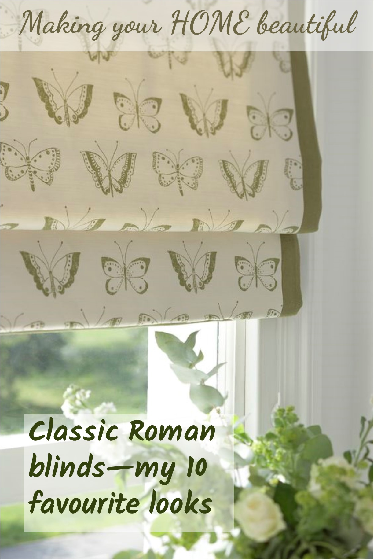 Roman Blinds - My Top 10 Favourites